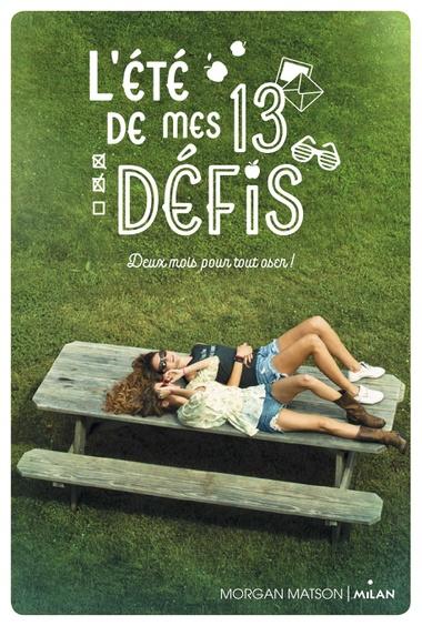 L Ete De Mes 13 Defis Morgane Matson Idees Livres